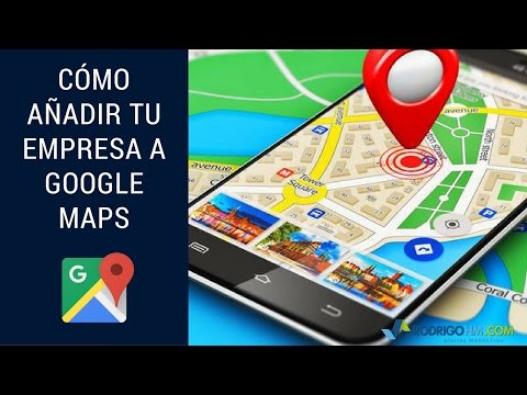 Co?mo An?adir tu Empresa a Google Maps
